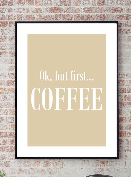 Poster - - - But first coffee No.13 21x30cm cf92fb