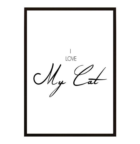 Poster - I love My Cat A4 21x30cm