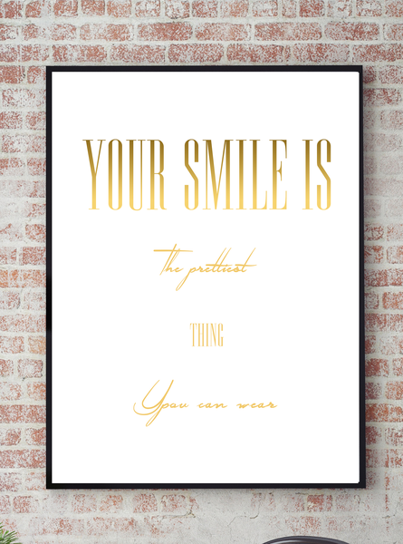 Poster - Your Your Your smile is the prettiest No.1 30x40cm ed4787