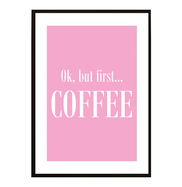 Poster - But first coffee No.5 30x40cm