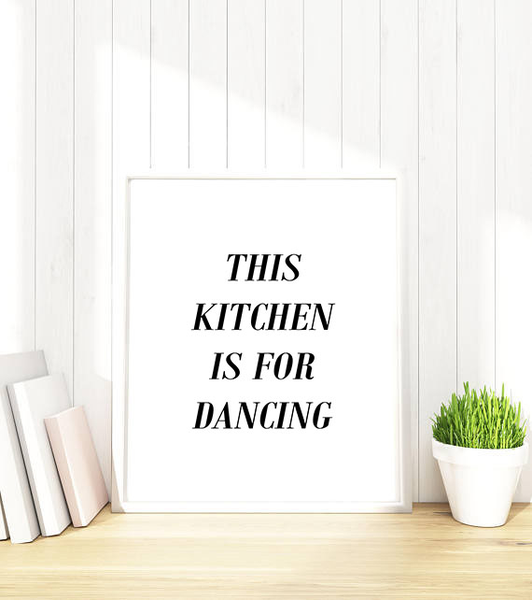 Poster Poster Poster - This kitchen is for dancing No.1 70x100cm faf8c4