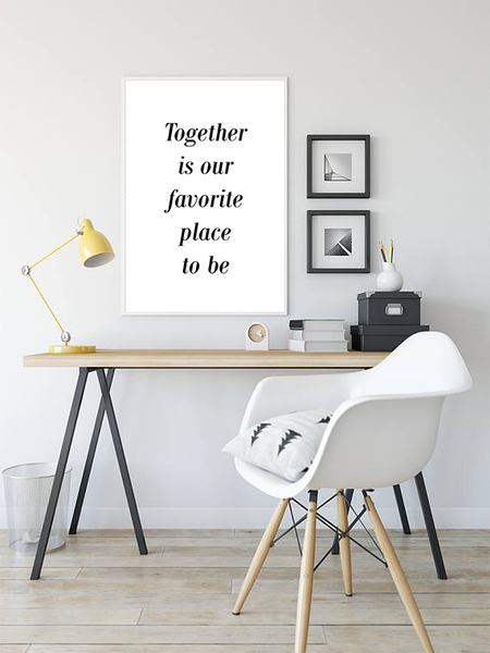 Poster - - - Together is our favorite place to be No.3 30x40cm ac0562