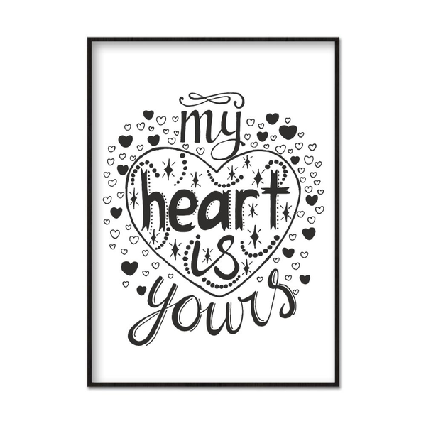 Poster A3 30x42cm My Heart Is Yours