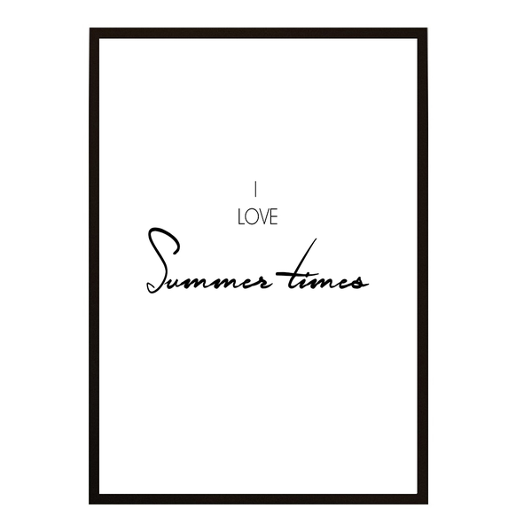 Poster - I love Summer Times A4 21x30cm
