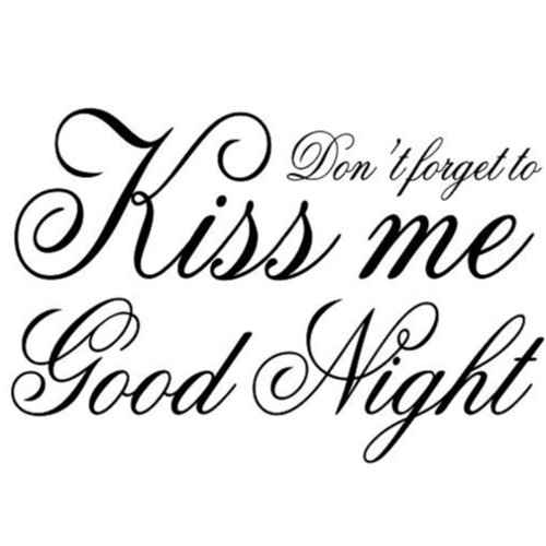 Don't forget forget forget to kiss me good night, Väggord 68475b