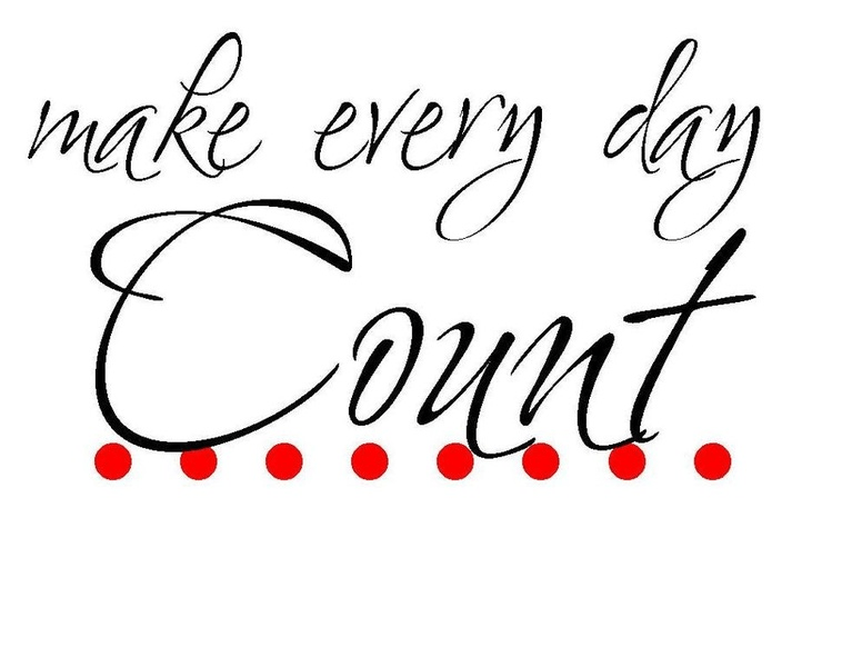 Väggord – make every day count