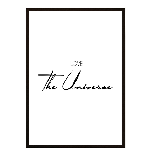 Poster - I love the Universe A4 21x30cm