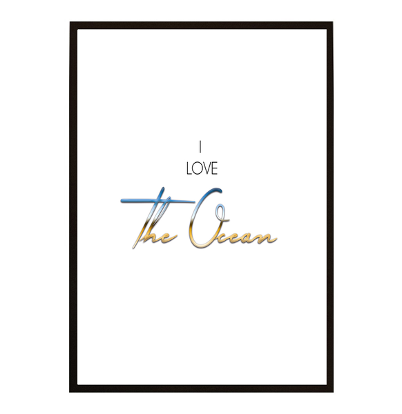 Poster - I love the Ocean färg A4 21x30cm