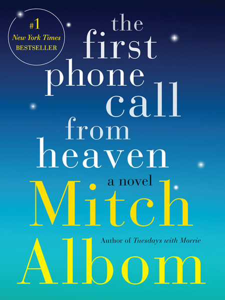 The first phone call from heaven 9780062330536