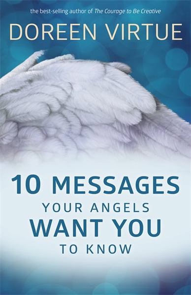Unbranded 10 messages your angels want you to know 9781401954017